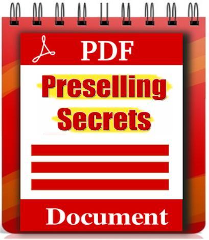 Pre-Selling Secrets