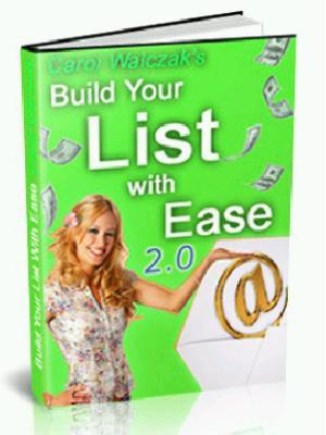 Build Your List With Ease