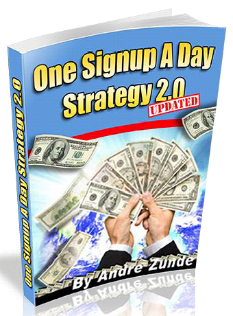 One Signup a Day Strategy